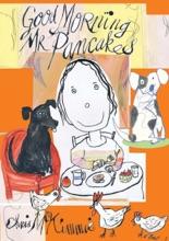 Good Morning Mr Pancakes