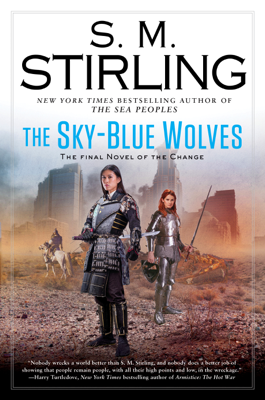 The Sky-Blue Wolves - S.M. Stirling book