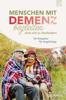 Menschen mit Demenz begleiten, ohne sich zu überfordern - Uli Zeller