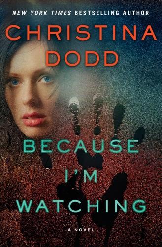 Christina Dodd - Because I'm Watching
