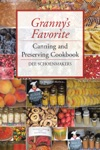 GrannyS Favorite Canning And Preserving Cookbook