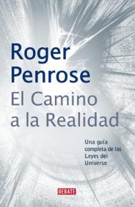 El camino a la realidad Book Cover