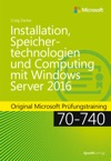 Installation Speichertechnologien Und Computing Mit Windows Server 2016
