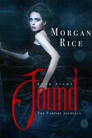 Found (Book #8 in the Vampire Journals) book