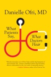 What Patients Say What Doctors Hear