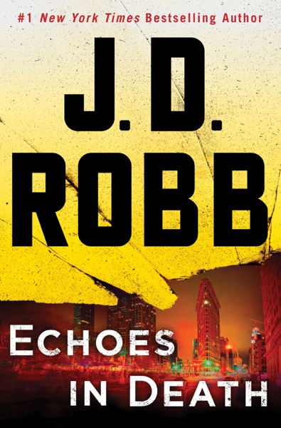 Echoes in Death - J. D. Robb book cover