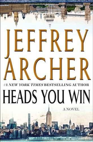 Jeffrey Archer - Heads You Win