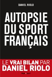 Autopsie du sport français