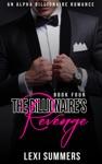 The Billionaires Revenge The Billionaires Crush - Book 4