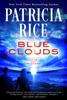 Patricia Rice - Blue Clouds ilustración