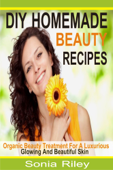 DIY Homemade Beauty Recipes