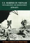 US Marines In Vietnam Vietnamization And Redeployment 1970-1971