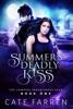 Summer's Deadly Kiss
