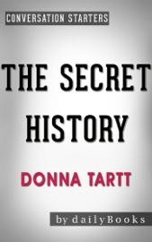 The Secret History: A Novel by Donna Tartt  Conversation Starters - Daily Books Book