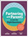 Partnering With Parents To Ask The Right Questions