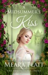 A Midsummers Kiss