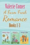 Farm Fresh Romance Series 1-3