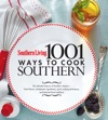 Southern Living 1001 Ways To Cook Southern