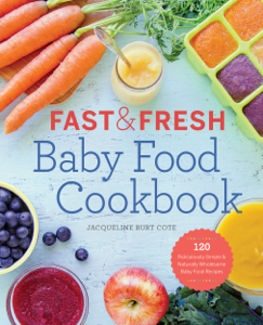 Fast and Fresh Baby Food Cookbook Book Cover