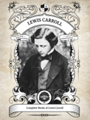 The Complete Works of Lewis Carroll (Illustrated, Inline Footnotes)