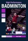 High Performance Badminton
