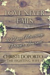 Love Never Fails 40 Day Marriage Prayer Journal