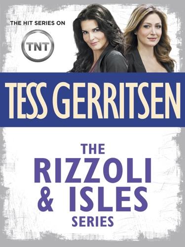 Tess Gerritsen - The Rizzoli & Isles Series 11-Book Bundle