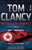 Tom Clancy & Mark Greaney - Mit aller Gewalt Grafik