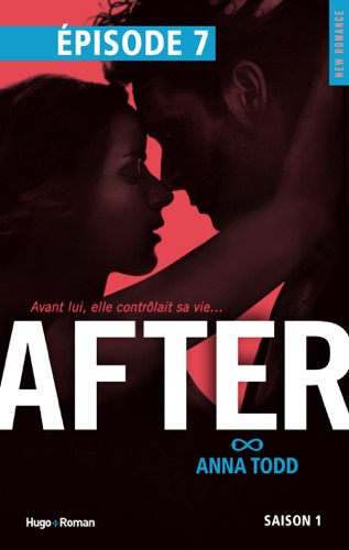 Anna Todd - After Saison 1 Episode 7