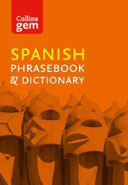 Collins Spanish Phrasebook and Dictionary Gem Edition (Collins Gem)