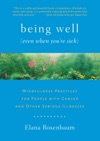 Being Well Even When Youre Sick