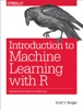 Introduction to Machine Learning with R