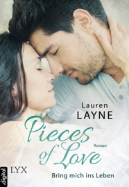 Pieces of Love - Bring mich ins Leben PDF Download