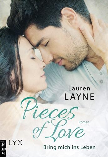 Lauren Layne - Pieces of Love - Bring mich ins Leben