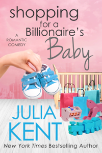 Shopping for a Billionaire's Baby Summary