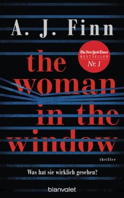 The Woman in the Window - Was hat sie wirklich gesehen? pdf Download