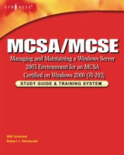 MCSA/MCSE Managing and Maintaining a Windows Server 2003 Environment for an MCSA Certified on Windows 2000 (Exam 70-292) (Enhanced Edition)
