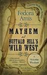 Mayhem At Buffalo Bills Wild West