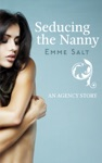 An Agency Story Seducing The Nanny