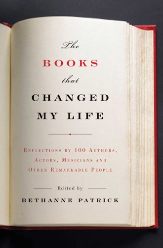 Bethanne Patrick - The Books That Changed My Life