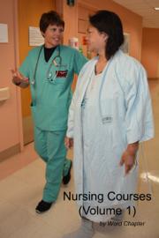 Nursing Courses (Volume 1)