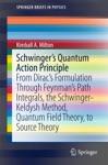 Schwingers Quantum Action Principle