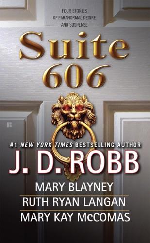 J. D. Robb, Mary Blayney, Ruth Ryan Langan & Mary Kay Mccomas - Suite 606