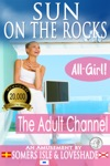 Sun On The Rocks The Adult Channel