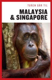TUREN GåR TIL MALAYSIA & SINGAPORE