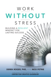 Work without Stress: Building a Resilient Mindset for Lasting Success PDF Download