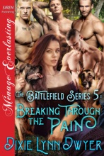 The Battlefield Series 5: Breaking Through The Pain