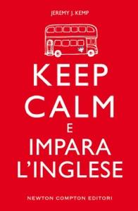 Keep calm e impara l'inglese Book Cover