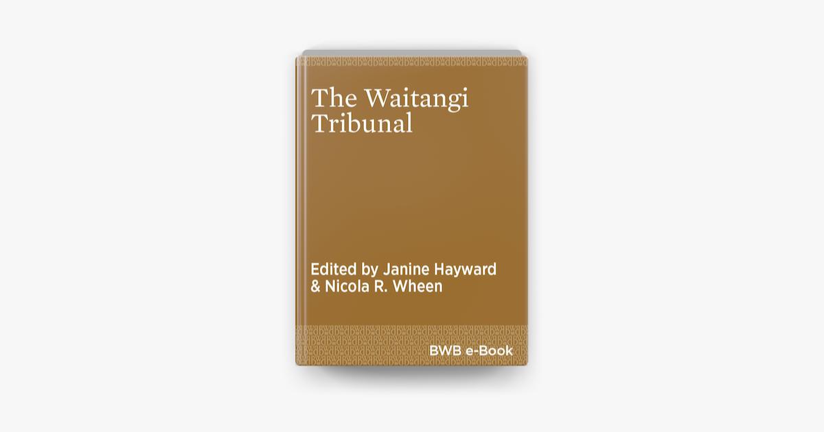 The Waitangi Tribunal - Janine Hayward & Nicola Wheen