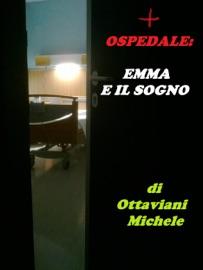 OSPEDALE: EMMA E IL SOGNO